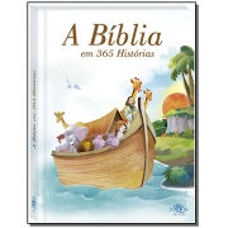 BIBLIA EM 365 HISTORIAS, A