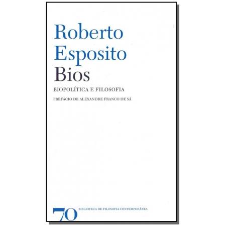 Bios: Biopolítica e Filosofia