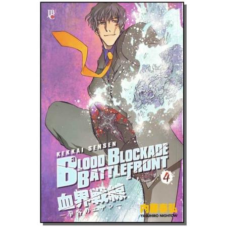 Blood Blockade Battlefront - Vol. 04