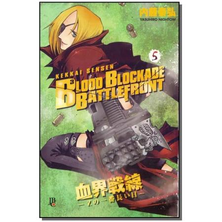 Blood Blockade Battlefront - Vol. 05