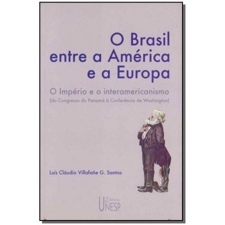 Brasil Entre a América e a Europa, O