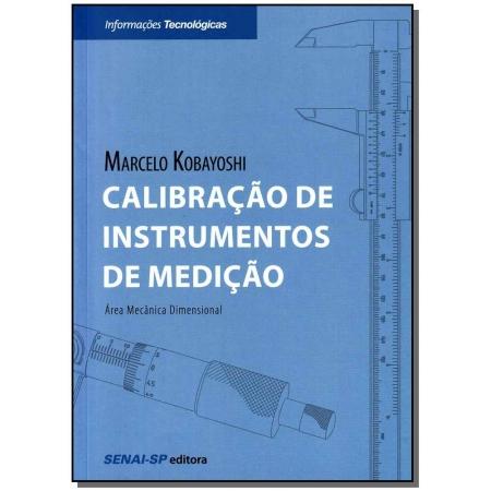 Calibração de Instrumentos de Medição - Área Mecânica Dimensional
