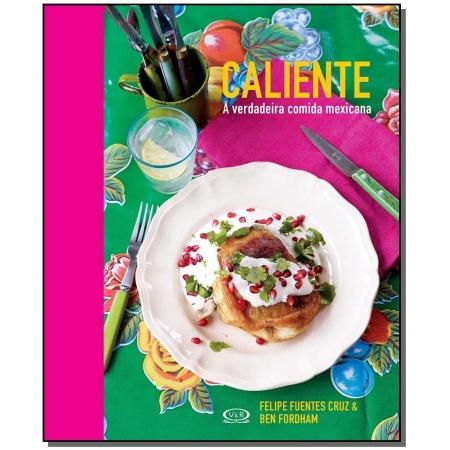 Caliente: a Verdadeira Comida Mexicana