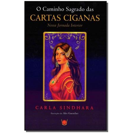 Caminho Sagrado das Cartas Ciganas, O