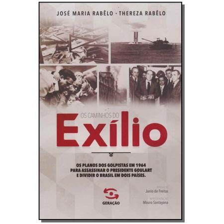 Caminhos do Exilio, Os
