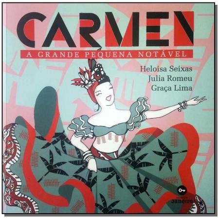Carmen - a Grande Pequena Notável