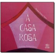 Casa Rosa, A