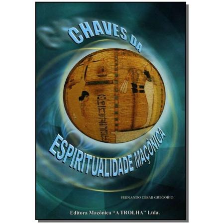 Chaves da Espiritualidade Maçonica