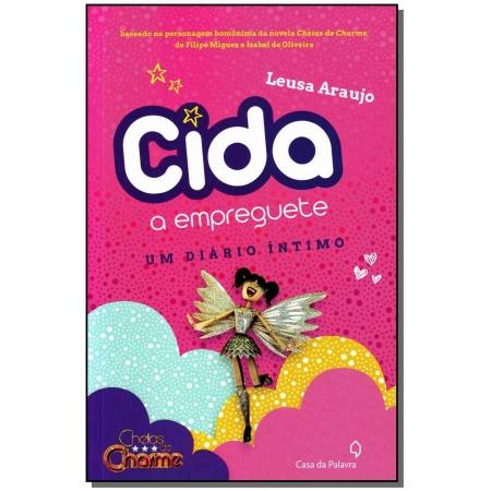 Cida, a Empreguete - um Diário Íntimo