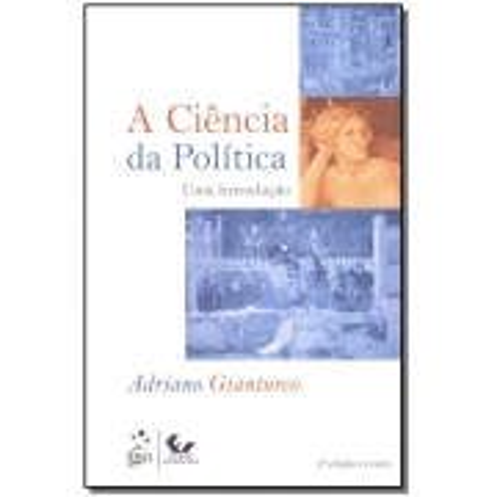 Ciência Política, A - Uma Introdução