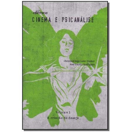 Cinema e Psicanálise - Vol. 01 - 01Ed/12