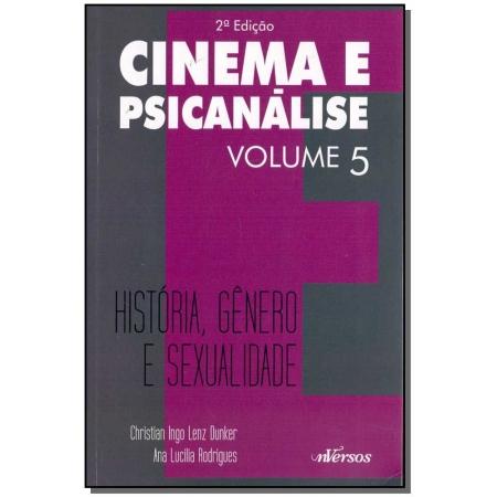 Cinema e Psicanálise - Vol. 05 - 02Ed/15