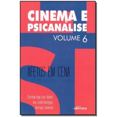 Cinema e Psicanálise - Vol. 06 - 01Ed/17