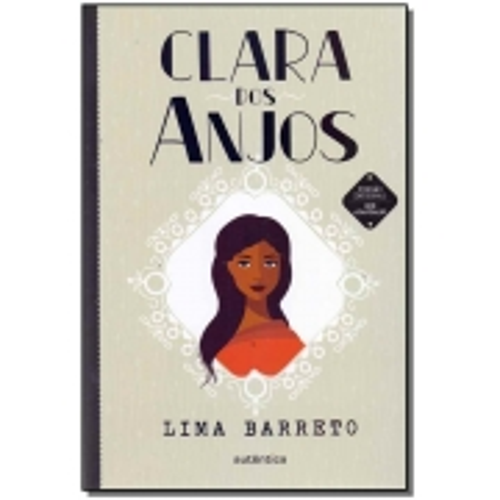 Clara dos Anjos - Autêntica