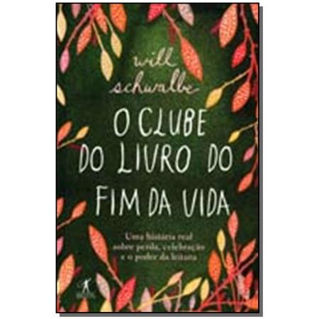 Clube Do Livro Do Fim Da Vida