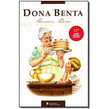 Comer Bem - Dona Benta - ( Nova Edicao )
