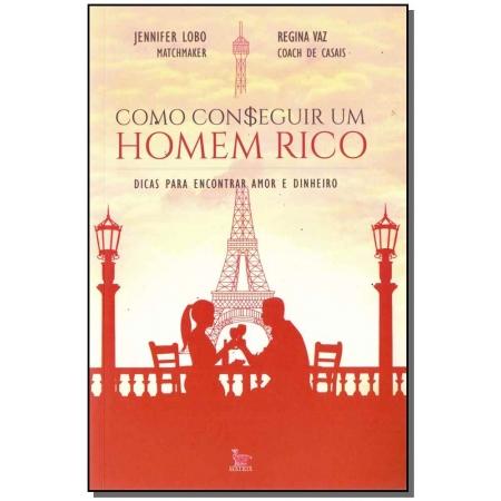 COMO CONSEGUIR UM HOMEM RICO