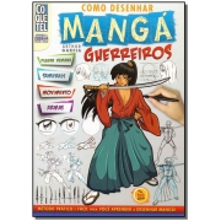 COMO DESENHAR MANGA - GUERREIROS