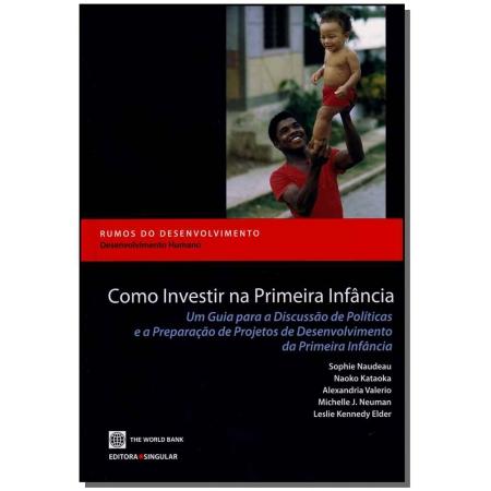 Como Investir na Primeira Infância