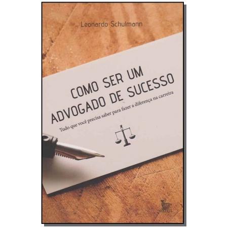 Como Ser um Advogado de Sucesso