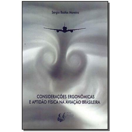 Consideracoes Ergonomicas e Aptidão Física na Aviação Brasileira