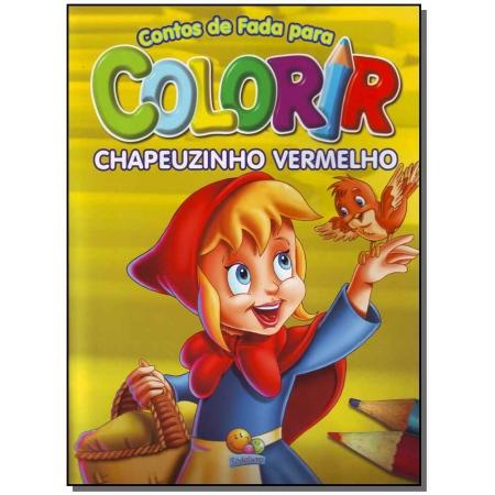 Contos De Fada Para Colorir: Chapeuz. Vermelho