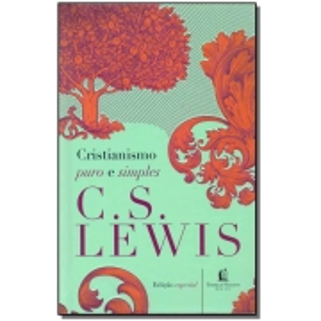 Cristianismo Puro e Simples - Ed. Especial