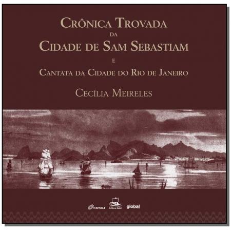 Crônica trovada da cidade de Sam Sebastiam e Cantata da cidade do Rio de Janeiro