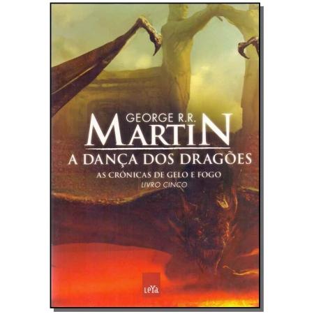 Cronicas de Gelo e Fogo: a Dança dos Dragões