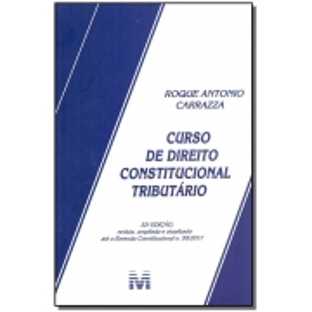 Curso de Direito Constitucional Tributário - 32Ed/19