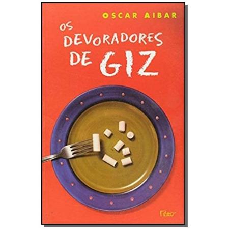 DEVORADORES DE GIZ, OS