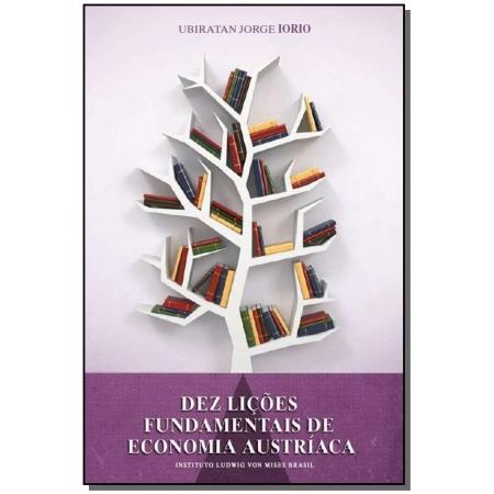 Dez Lições Fundamentais de Economia Austríaca