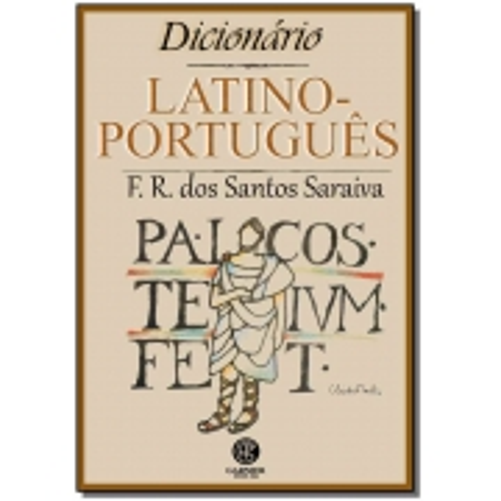 Dicionário Latino-Português - 13Ed/19