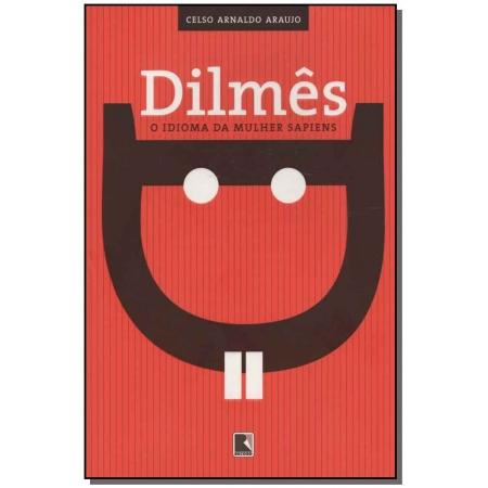 Dilmês - o Idioma da Mulher Sapiens