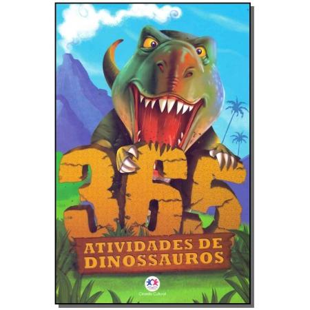 Dinossauros 365 Atividades e Desenhos Para Colorir