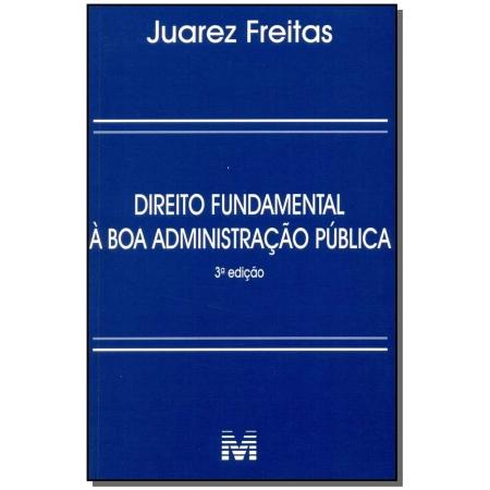 Direito Fundamental à Boa Administração Pública