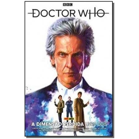 Doctor Who: A Dimensão Perdida - Livro 2