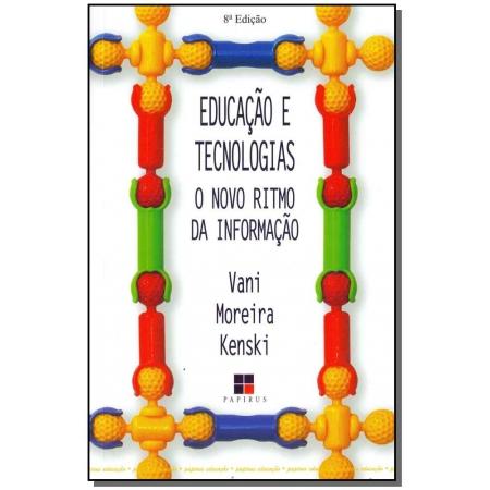 Educação e Tecnologias - O Novo Ritmo da Informação