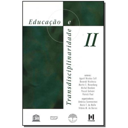 Educação e Transdisciplinaridade Ii