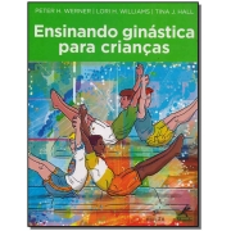 Ensinando Ginástica Para Crianças - 03Ed/15