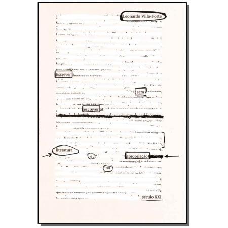 Escrever Sem Escrever - Literatura e Apropriação no Século XXI