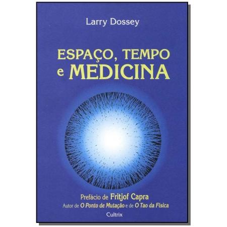 Espaço Tempo e Medicina