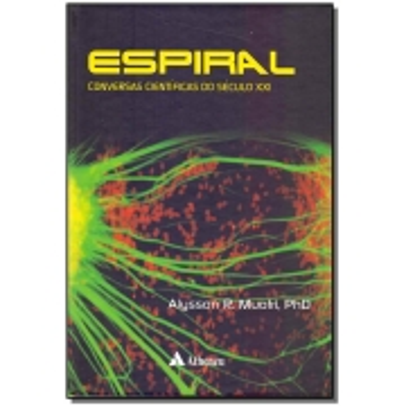 Espiral: Conversas Cientificas Do Sec.xxi-01ed/17