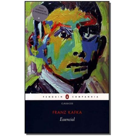 Essencial - Franz Kafka