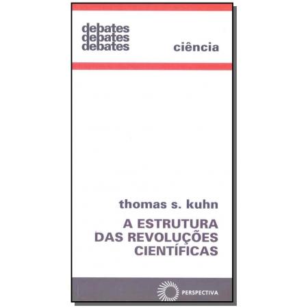 Estrutura das Revoluções Científicas, A