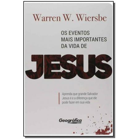 Eventos Mais Importantes da Vida de Jesus, Os