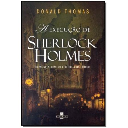 Execução de Sherlock Holmes, A