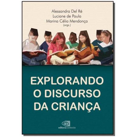 Explorando o Discurso Da Crianca