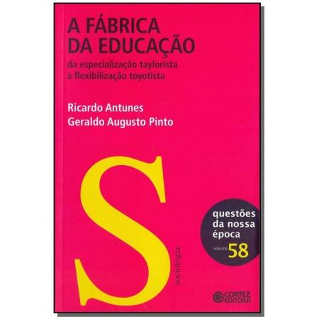 Fábrica da Educação, A - Vol. 58