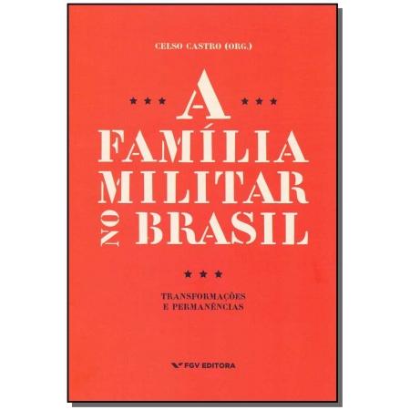 Família Militar no Brasil, A